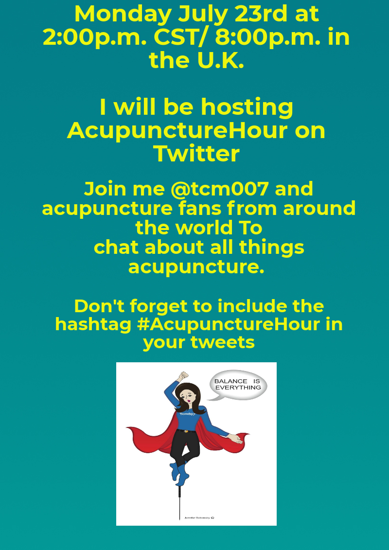 i'm hosting #acupuncturehour this monday july 23rd! please join me! I'm Hosting #AcupunctureHour This Monday July 23rd! Please Join Me! 000 800x1131